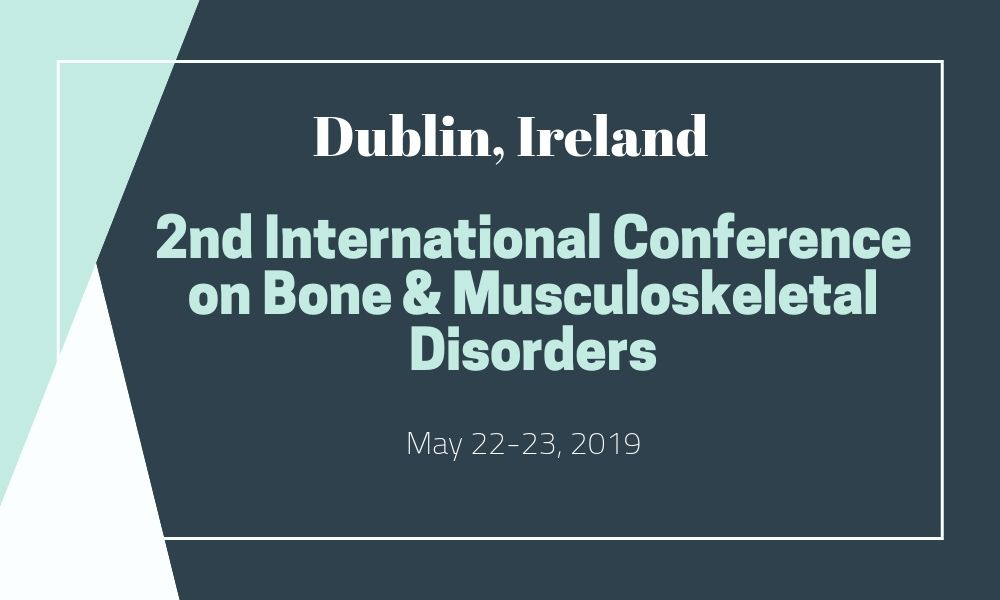 Dr James Stoxen DC FSSEMM Hon Team Doctors 2nd International Conference on Bone & Musculoskeletal Disorders on May 22-23 2019 in Dublin Ireland 2018