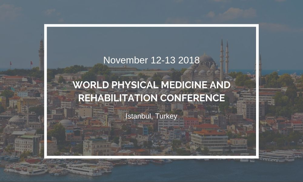 Dr James Stoxen DC FSSEMM Hon Team Doctors World Physical Medicine and Rehabilitation Conference in Istanbul Turkey 2018