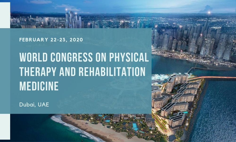 Dr James Stoxen DC FSSEMM Hon Team Doctors the World Congress on Physical Therapy and Rehabilitation Medicine in Dubai UAE on February 22-23 2020