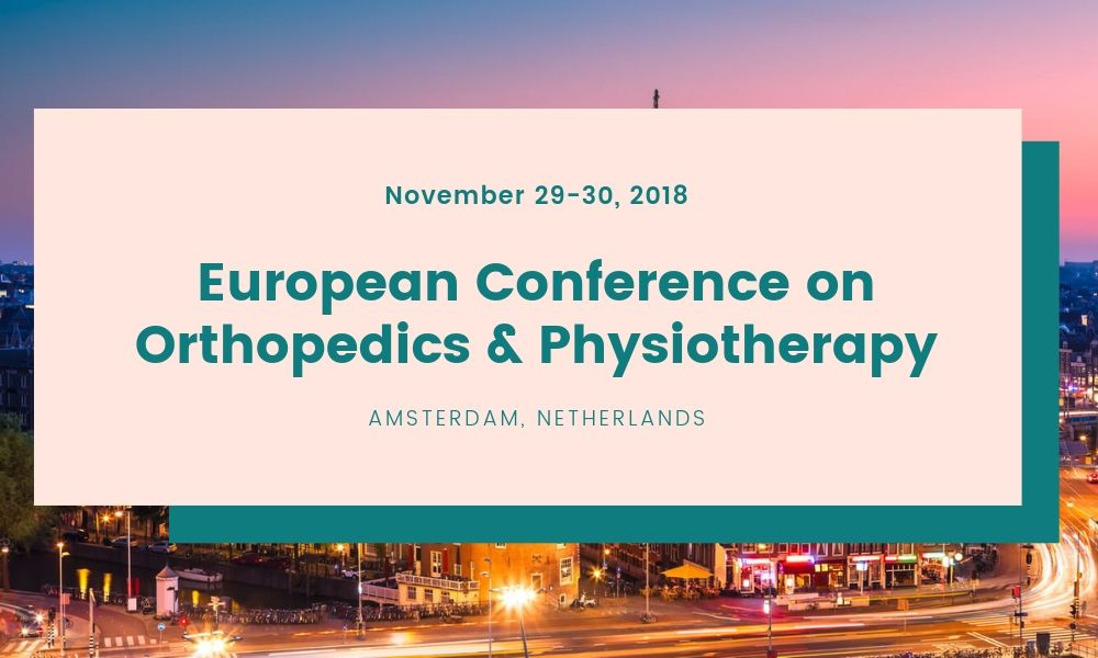 Dr James Stoxen DC FSSEMM Hon Team Doctors European Conference on Orthopedics & Physiotherapy in Amsterdam Netherlands on November 29-30 2018