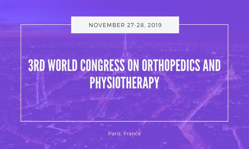 Dr James Stoxen DC FSSEMM Hon Team Doctors 3rd World Congress on Orthopedics and Physiotherapy in Paris France on November 27-28 2019